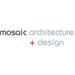Mosaic Architecture + Design